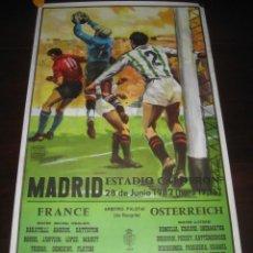 Coleccionismo deportivo: CARTEL POSTER FUTBOL MUNDIAL ESPAÑA 1982. ESTADIO V. CALDERON, MADRID. FRANCIA - AUSTRIA. Lote 168245564
