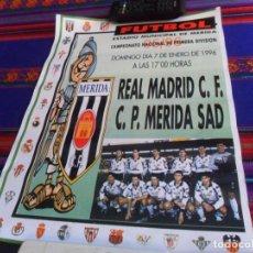 Coleccionismo deportivo: CARTEL C.P. MÉRIDA SAD VS REAL MADRID. ESTADIO MUNICIPAL 7-1-1996. LIGA 95/96. 39X30 CMS. RARO.. Lote 169416932