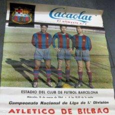 Coleccionismo deportivo: CARTEL POSTER CAMPEONATO LIGA ATLETICO BILBAO FUTBOL CLUB BARCELONA 1964 CACAOLAT ESTADIO BARÇA. Lote 171361215