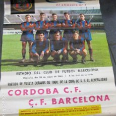 Coleccionismo deportivo: CARTEL POSTER COPA GENERALISIMO CORDOBA FUTBOL CLUB BARCELONA 1964 CACAOLAT ESTADIO BARÇA. Lote 171361744