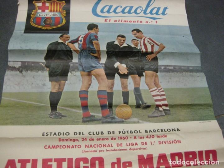Coleccionismo deportivo: cartel campeonato nacional liga 1960 atletico de madrid futbol club barcelona cacaolat barça - Foto 4 - 202962351