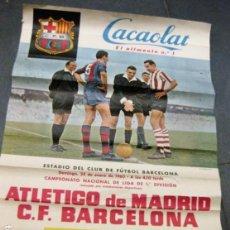 Coleccionismo deportivo: CARTEL CAMPEONATO NACIONAL LIGA 1960 ATLETICO DE MADRID FUTBOL CLUB BARCELONA CACAOLAT BARÇA. Lote 171363869