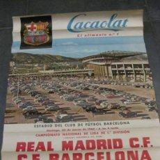Coleccionismo deportivo: CARTEL ESTADIO CLUB FUTBOL BARCELONA CAMPEONATO LIGA 1960 REAL MADRID BARCELONA BARÇA. Lote 171364612