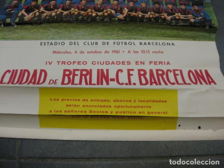 Coleccionismo deportivo: cartel poster IV trofeo ciudades en feria 1961 ciudad de berlin futbol club barcelona barça - Foto 3 - 171365010