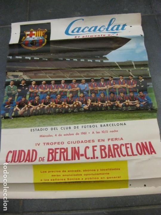 CARTEL POSTER IV TROFEO CIUDADES EN FERIA 1961 CIUDAD DE BERLIN FUTBOL CLUB BARCELONA BARÇA (Coleccionismo Deportivo - Carteles de Fútbol)