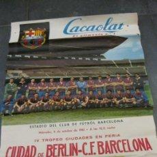 Coleccionismo deportivo: CARTEL IV TROFEO CIUDADES EN FERIA 1961 CIUDAD DE BERLIN FUTBOL CLUB BARCELONA BARÇA. Lote 171365010