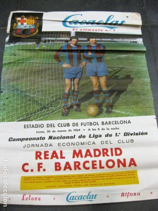 CARTEL CAMPEONATO NACIONAL DE LIGA REAL MADRIF FUTBOL CLUB BARCELONA 1964 . BARÇA CACAOLAT (Coleccionismo Deportivo - Carteles de Fútbol)