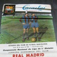 Coleccionismo deportivo: CARTEL CAMPEONATO NACIONAL DE LIGA REAL MADRIF FUTBOL CLUB BARCELONA 1964 . BARÇA CACAOLAT . Lote 171366568
