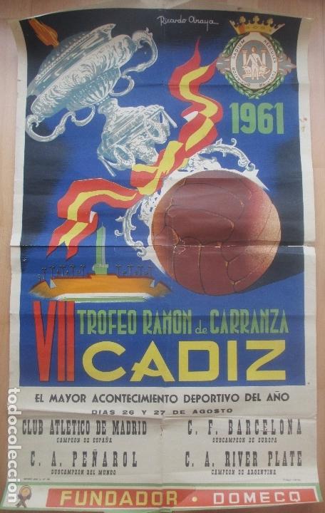 CARTEL FUTBOL, VII TROFEO RAMON DE CARRANZA, CADIZ, 1961, RICARDO ANAYA, (Coleccionismo Deportivo - Carteles de Fútbol)