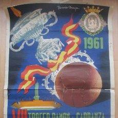 Coleccionismo deportivo: CARTEL FUTBOL, VII TROFEO RAMON DE CARRANZA, CADIZ, 1961, RICARDO ANAYA, . Lote 171506807