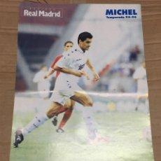 Coleccionismo deportivo: CARTEL POSTER JUGADOR MICHEL REAL MADRID KELME. Lote 195116368