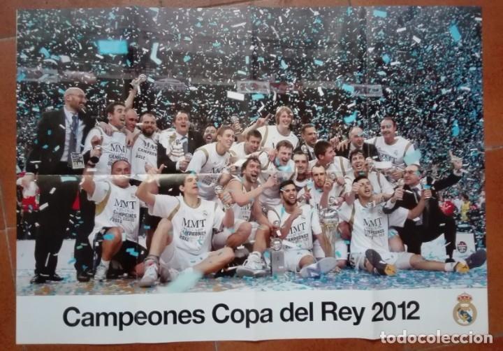 POSTER GRANDE 84 POR 59 CM COPA DEL REY 2012 BALONCESTO REAL MADRID (Coleccionismo Deportivo - Carteles de Fútbol)
