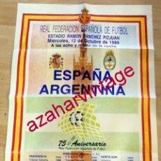 Coleccionismo deportivo: CARTEL DE FUTBOL 75 ANIVERSARIO RFEF ESPAÑA-ARGENTINA 1988, 50X70 CMS. Lote 174086018