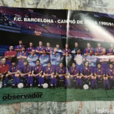 Coleccionismo deportivo: S5. 009. PÓSTER. FC. BARCELONA. CAMPIO DE LLIGA 1990/91. OBSERVADOR. Lote 174146922
