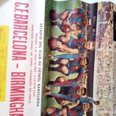 Coleccionismo deportivo: CARTEL PARTIDO FINAL COPA FERIAS FC BARCELONA - BIRMINGHAM 4 MAYO 1960. Lote 175025724