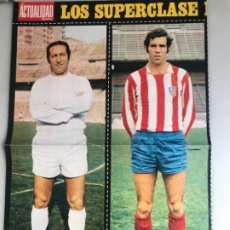 Coleccionismo deportivo: PÓSTER CARTEL DE FÚTBOL REVISTA ACTUALIDAD LUIS ARAGONES Y GENTO . Lote 175651045