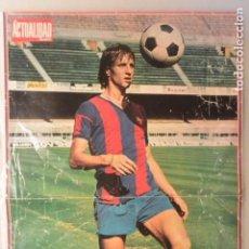 Coleccionismo deportivo: CARTEL POSTER CRUYFF, FC BARCELONA, REVISTA ACTUALIDAD. Lote 175750137