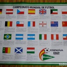 Coleccionismo deportivo: CARTEL CAMPEONATO MUNDIAL DE FUTBOL – ESPAÑA 82 // CON LAS BANDERAS DE LOS PARTICIPANTES. Lote 176130903