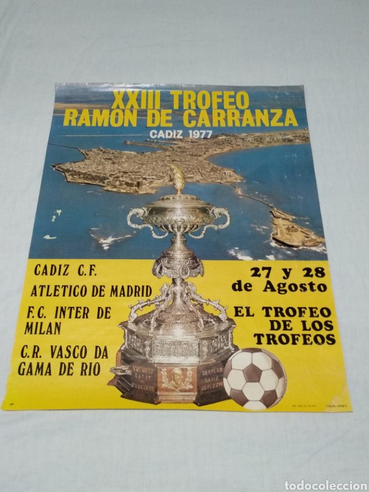 CARTEL XXII TROFEO RAMON DE CARRANZA 1977 CADIZ C.F. (Coleccionismo Deportivo - Carteles de Fútbol)