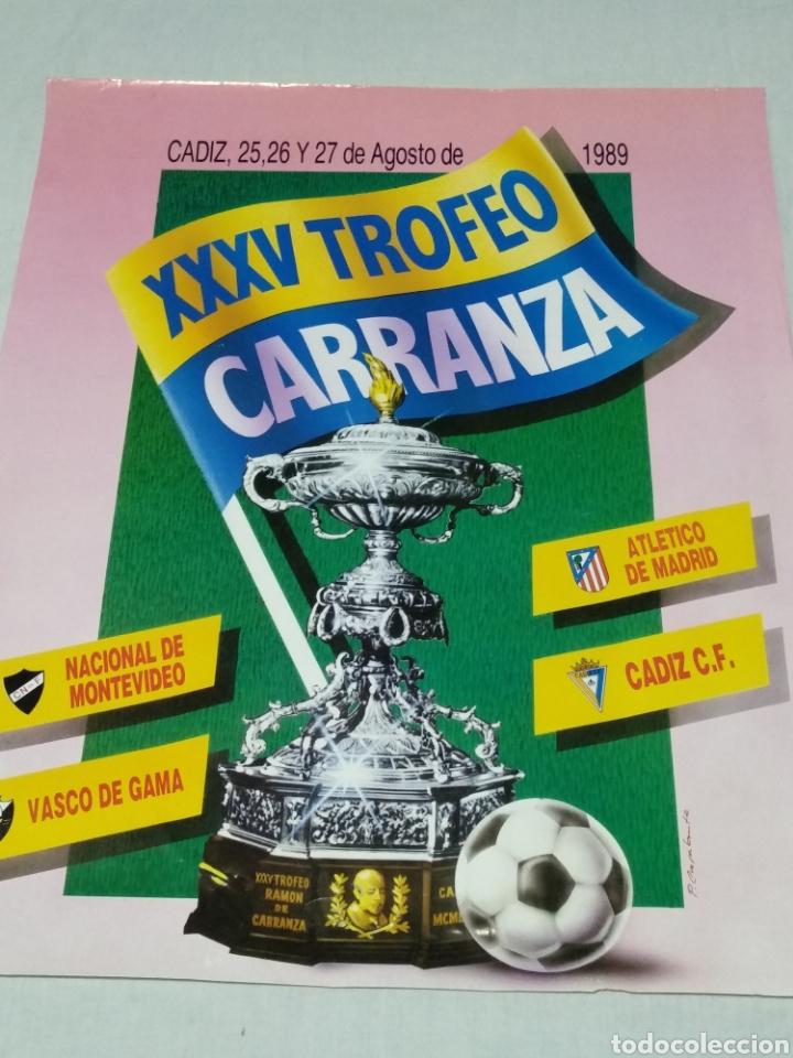 Coleccionismo deportivo: CARTEL XXXV TROFEO CARRANZA 1989 CADIZ C F - Foto 2 - 176226407
