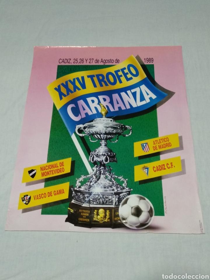 CARTEL XXXV TROFEO CARRANZA 1989 CADIZ C F (Coleccionismo Deportivo - Carteles de Fútbol)