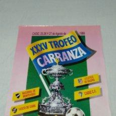 Coleccionismo deportivo: CARTEL XXXV TROFEO CARRANZA 1989 CADIZ C F. Lote 176226407