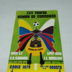 Coleccionismo deportivo: CARTEL XXV TROFEO RAMON DE CARRANZA 1979 CADIZ C.F.. Lote 176226902