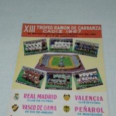 Coleccionismo deportivo: CARTEL XIII TROFEO RAMON DE CARRANZA 1967 CADIZ C.F.. Lote 176226959