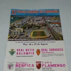 Coleccionismo deportivo: CARTEL XI TROFEO RAMON DE CARRANZA CADIZ C.F. 1965. Lote 176702593