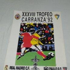Coleccionismo deportivo: CARTEL XXXVIII TROFEO CARRANZA CADIZ C.F. 1992. Lote 176702855