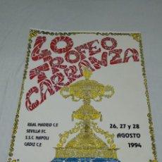 Coleccionismo deportivo: CARTEL 40 TROFEO CARRANZA CADIZ C.F. 1994. Lote 176702938