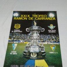 Coleccionismo deportivo: CARTEL XXIX TROFEO RAMON DE CARRANZA CADIZ C.F. 1983. Lote 176703037