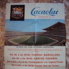 Coleccionismo deportivo: (F-190912)CARTEL COPA CIUDAD DE BARCELONA PADOVA-C:F.BARCELONA Y SANTOS-R.C.D.ESPAÑOL AÑOS 60. Lote 176814277