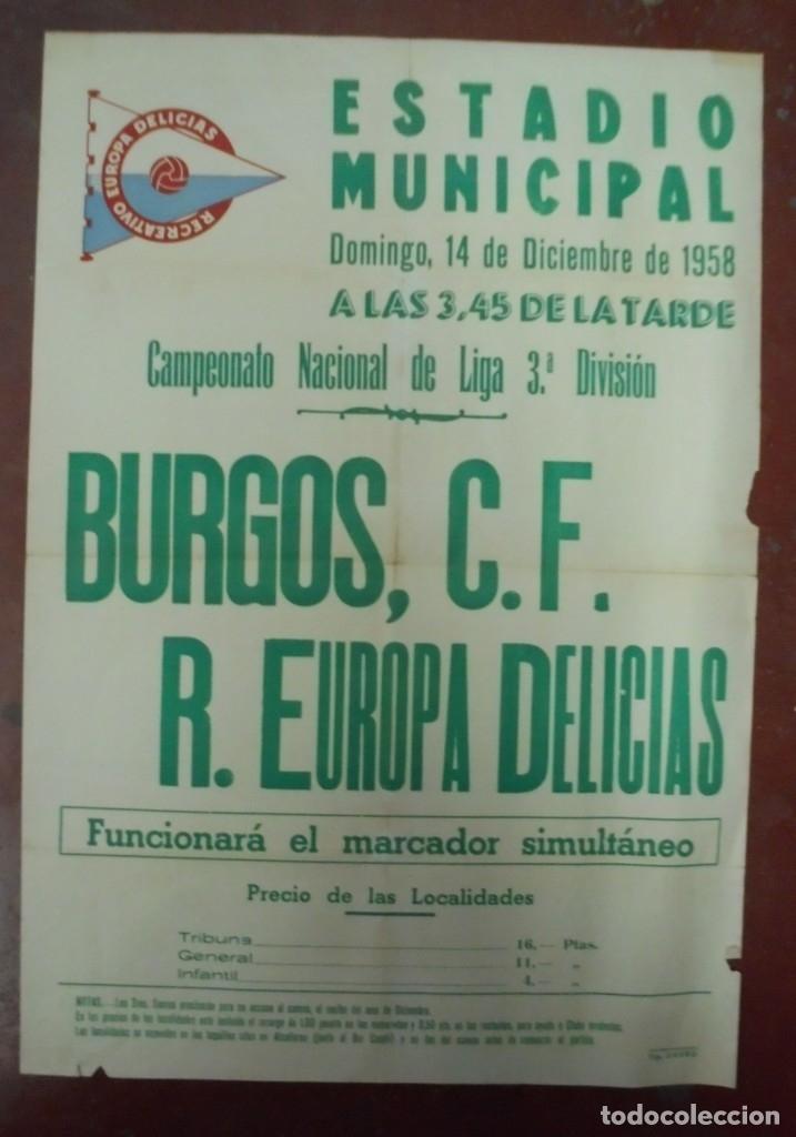CARTEL FUTBOL. ESTADIO MUNICIPAL. 1958. BURGOS C.F - R.EUROPA DELICIAS. VER (Coleccionismo Deportivo - Carteles de Fútbol)