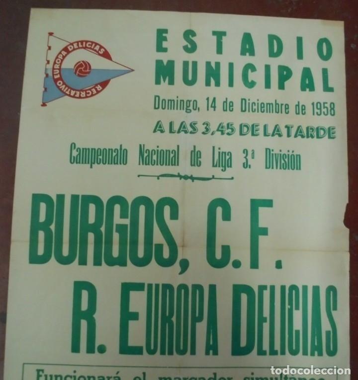 Coleccionismo deportivo: CARTEL FUTBOL. ESTADIO MUNICIPAL. 1958. BURGOS C.F - R.EUROPA DELICIAS. VER - Foto 3 - 176892150