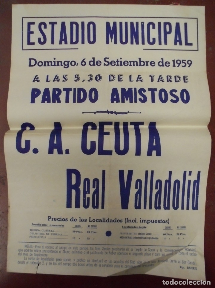 CARTEL FUTBOL. ESTADIO MUNICIPAL. 1959. PARTIDO AMISTOSO. C.A.CEUTA - REAL VALLADOLID. VER (Coleccionismo Deportivo - Carteles de Fútbol)