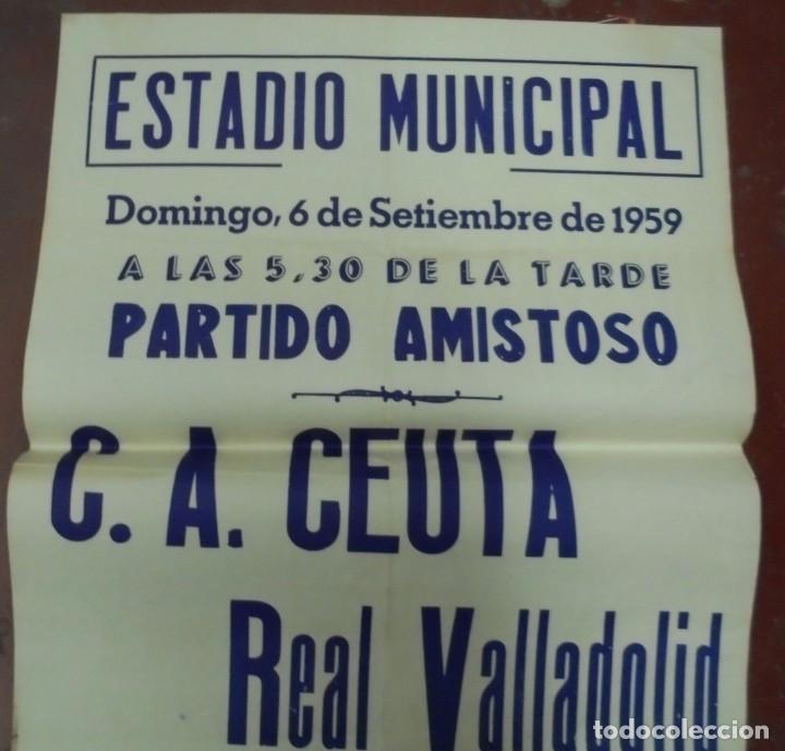 Coleccionismo deportivo: CARTEL FUTBOL. ESTADIO MUNICIPAL. 1959. PARTIDO AMISTOSO. C.A.CEUTA - REAL VALLADOLID. VER - Foto 3 - 176893740