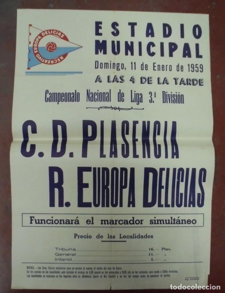 CARTEL FUTBOL. ESTADIO MUNICIPAL. 1959. C.D.PLASENCIA - R.EUROPA DELICIAS. VER (Coleccionismo Deportivo - Carteles de Fútbol)