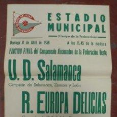 Coleccionismo deportivo: CARTEL FUTBOL. ESTADIO MUNICIPAL. 1958. U.D.SALAMANCA - R.EUROPA DELICIAS. VER. Lote 176895578