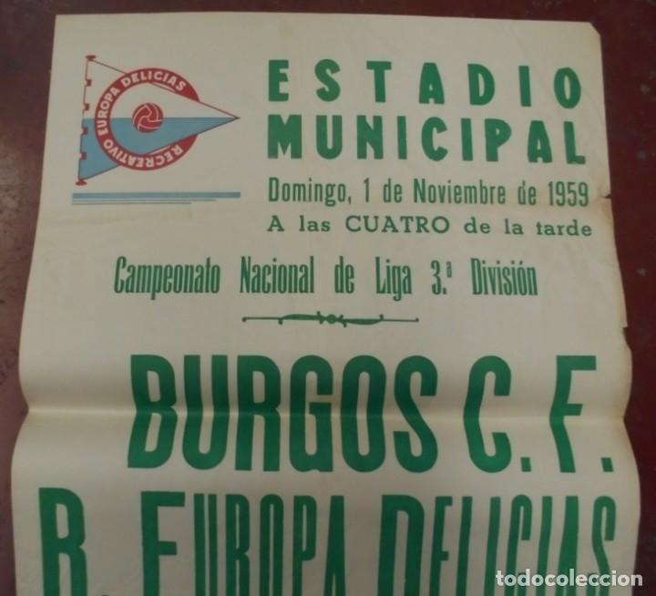 Coleccionismo deportivo: CARTEL FUTBOL. ESTADIO MUNICIPAL. 1959. BURGOS C.F - R.EUROPA DELICIAS. VER - Foto 3 - 176896002