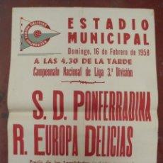 Coleccionismo deportivo: CARTEL FUTBOL. ESTADIO MUNICIPAL. 1958. S.D.PONFERRADINA - R.EUROPA DELICIAS. VER. Lote 176896457