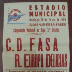 Coleccionismo deportivo: CARTEL FUTBOL. ESTADIO MUNICIPAL. 1959. C.D.FASA - R.EUROPA DELICIAS. VER. Lote 176896640