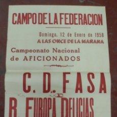 Coleccionismo deportivo: CARTEL FUTBOL. CAMPO DE LA FEDERACION. 1958. CAMPEONATO DE AFICIONADOS. C.D.FASA - R.EUROPA DELICIAS. Lote 176897268