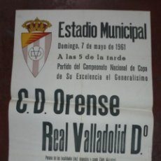 Coleccionismo deportivo: CARTEL FUTBOL. ESTADIO MUNICIPAL. 1961. C.D.ORENSE - REAL VALLADOLID. VER. Lote 177373808