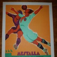 Coleccionismo deportivo: CARTEL FUTBOL, VALENCIA FC CONTRA BARCELONA, AÑOS 30, MESTALLA, LITOGRAFIA, TORMO ORIGINAL. Lote 177377809