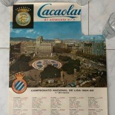 Coleccionismo deportivo: R.C.D. ESPAÑOL CARTEL CACAOLAT CAMPEONATO LIGA 1964-1965 CALENDARIO . Lote 177764475