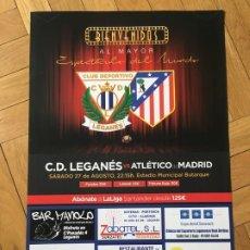 Coleccionismo deportivo: CARTEL POSTER OFICIAL FUTBOL LEGANES 0-0 ATLETICO MADRID LIGA TEMPORADA 2016 2017. Lote 177818008