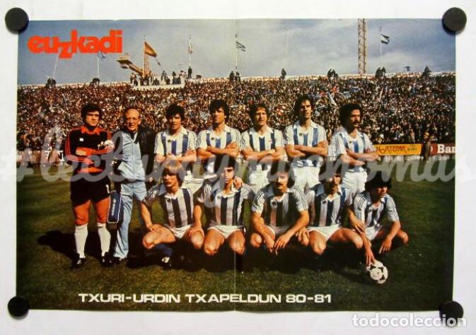 REAL SOCIEDAD DE SAN SEBASTIÁN. POSTER CAMPEÓN DE LIGA TEMPORADA 1980-81. TXURIURDIN TXAPELDUN. (Coleccionismo Deportivo - Carteles de Fútbol)