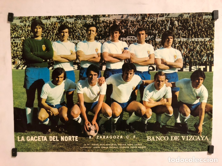 REAL ZARAGOZA C.F. POSTER DE LA GACETA DEL NORTE, PRIMEROS AÑOS 70. 33,5 X 48 CMS. (Coleccionismo Deportivo - Carteles de Fútbol)