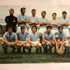Coleccionismo deportivo: REAL CLUB CELTA DE VIGO. POSTER DE LA GACETA DEL NORTE, PRIMEROS AÑOS 70. 33,5 X 48 CMS.. Lote 178249548